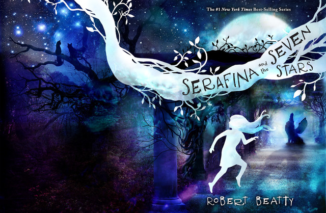 "Stunning cover art for ""Serafina and the Seven Stars"", the hotly anticipated 4th installment in Robert Beatty's New York Times Best-Selling Series!"