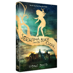 serafina-and-the-black-cloak-robert-beatty-disney-hyperion-middle-grade-harry-potter-like-best-seller (1)
